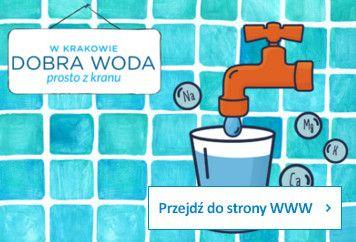 Kampania W Krakowie Dobra woda Prosto z kranu.