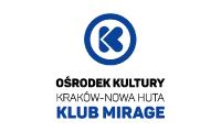 logo ośrodek kultury Kraków-Nowa Huta Klub Mirage
