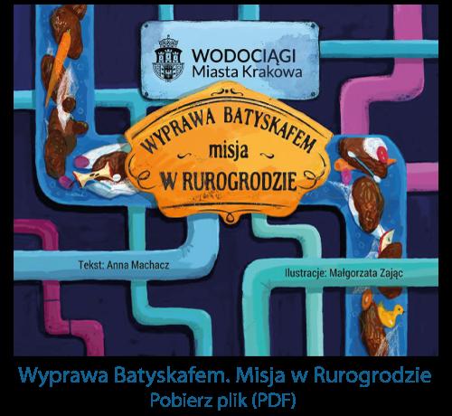 Okładka książki Wyprawa Batyskafem. Misja w Rurogrodzie.