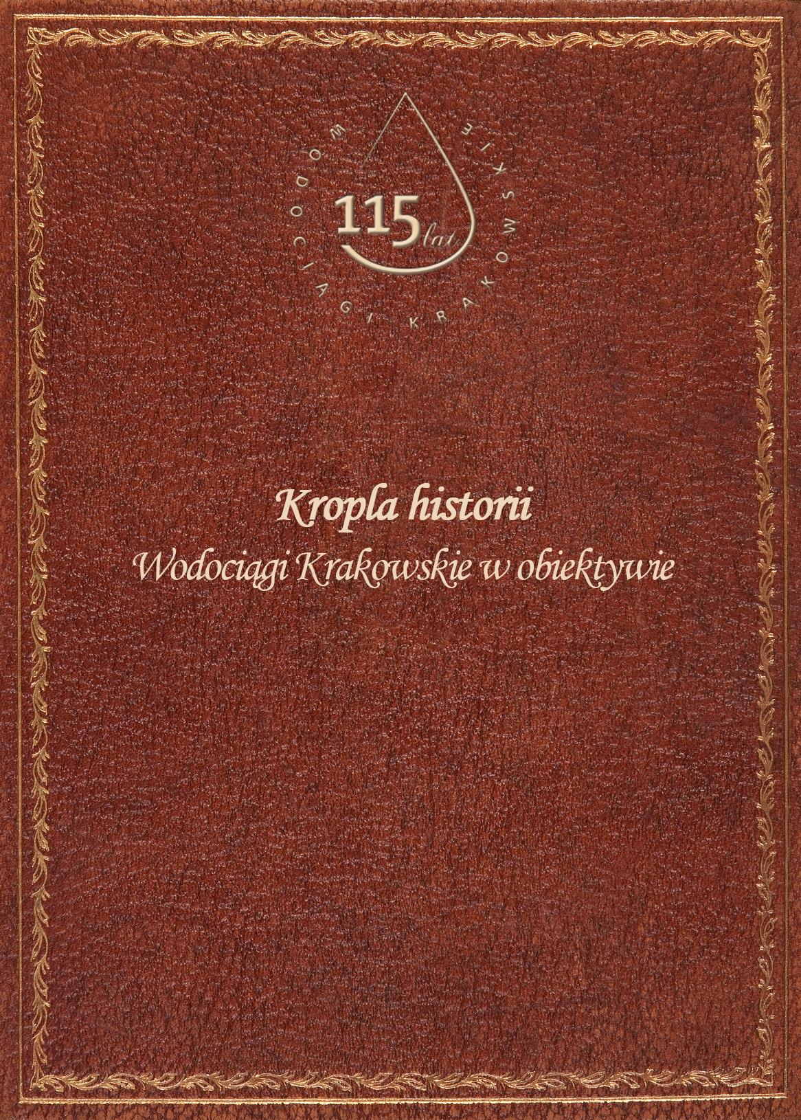 Tytuł: Książka - Wodociągi Krakowskie w obiektywie - poszczególne strony dostępne tylko po kliknieciu na link