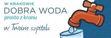 Dobra woda prosto z kranu w krakowskich szpitalach