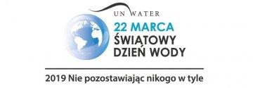 22 marca - Światowy Dzień Wody!
